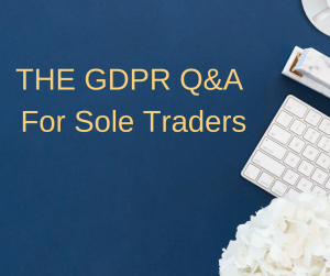 The GDPR Q&A For Sole Traders