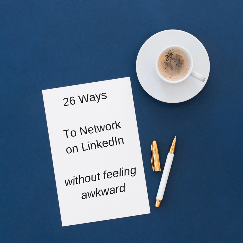 26 Ways To Network on LinkedIn