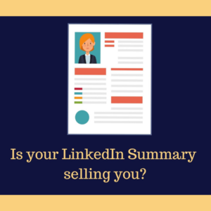 Is your LinkedIn Summary selling you