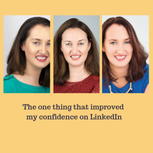 The one thing which improved my confidence on LinkedIn