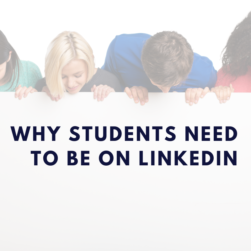 Why Students Need to Be on LinkedIn