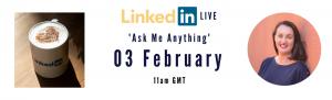 February Ask Me Anything LinkedIn Live