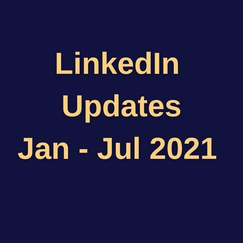 LinkedIn Updates 2021