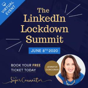The LinkedIn Lockdown Summit